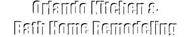 Orlando Kitchen & Bath Home Remodeling